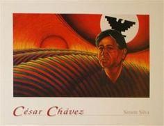 Cesar E. Chavez by Simon Silva Cesar Chavez Quotes, Raza Latina, Diego Rivera Art, Jerry Brown, Chicano Art, Mexican Art, Literature, Mexico, My Arts