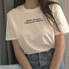 About Books Not Guns Culture Not Violence T Shirt from This t-shirt is Made To Order, one by one printed so we can control the quality. We use newest DTG Technology Summer Fashion Outfits, Outfits For Teens, Teen Fashion, Trendy Outfits, Korean Fashion, Cute Outfits, Fashion Dresses, Womens Fashion, Fashion Top