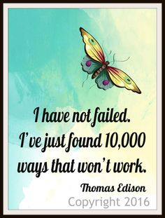 "Motivational Art Print ""I Have Not Failed"" by Thomas Edison Beautiful inspirational quote wall decor 8 x 10"" Printed on professional quality glossy paper Unframed Printed Art Image Ready for framing."