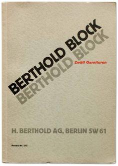 Block. Designed by Hermann Hoffmann for H. Berthold AG in 1908. Amazing.