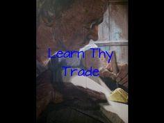 Learn Thy Trade