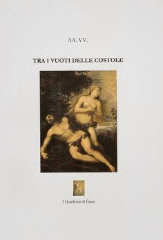 """Giovanni Pistoia: AA.VV. / TRA I VUOTI DELLE COSTOLE / Collana """"I Qu..."""