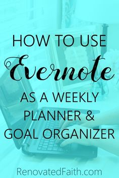 Evernote as a Planner - So easy! 2018 is in the books and you need a planner for 2019. This diy planner includes a free template worksheet for goal setting thats printable as opposed to a notebook or journal layout with yearly, daily and monthly tabs. Several products don't organize your life like evernote; it's best to track goals and tips. #goalsetting #goals