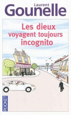 Découvrez Dieu voyage toujours incognito, de Laurent Gounelle sur Booknode, la communauté du livre