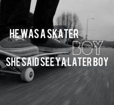 Sk8er boi is like the best song ever
