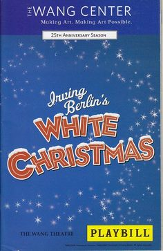 Irving Birlin's White Christmas at The Wang Center Theatre [MA]