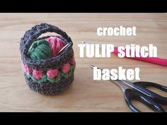 crochet Tulip stitch basket かぎ針編み チューリップ模様のバスケット 코바늘 튤립 무늬 바구니 - YouTube