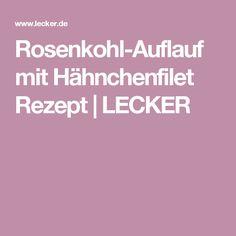 Rosenkohl-Auflauf mit Hähnchenfilet Rezept   LECKER