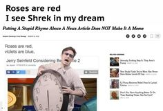 Roses Are Red I See Shrek In My Dream Stupid Funny Memes, Hilarious, Funny Stuff, Roses Are Red Memes, Funny Images, Funny Pictures, Mike Wazowski, Donald Trump, Quality Memes