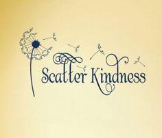 scatter kindness via @Pinkfiesta :)