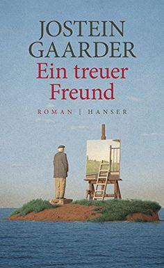 Ein treuer Freund: Roman von Jostein Gaarder https://www.amazon.de/dp/3446254439/ref=cm_sw_r_pi_dp_x_c9.rybH0GAE8E