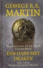 Een dans met draken / 2 zwaarden tegen draken http://www.bruna.nl/boeken/een-dans-met-draken-2-zwaarden-tegen-draken-9789024541591