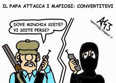 Il Papa contro la mafia