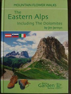 Mountain Flower Walks: The Eastern Alps including The Dolomites ; Jim Jermyn