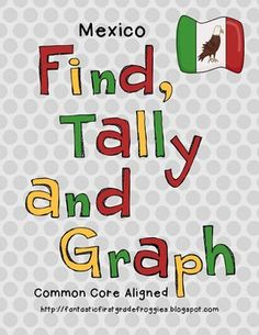 Find, Tally and Graph- Mexico-Cinco de Mayo, do when we study maps and culture fist quarter