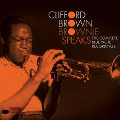 A new Clifford Brown collection - Brownie Speaks
