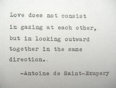 ANTOINE De SAINT EXUPERY Love Poem Love Quote Antoine de Saint Exupery Quote Hand Typed Quote Made with Vintage Typewriter on Etsy, $9.00
