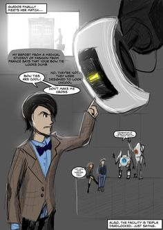 GLaDOS and the Doctor exchange barbs, while Amy, Rory, P-Body, and Atlas watch from a safe distance - I love GLaDOS's insults! XD (Portal meets Doctor Who)