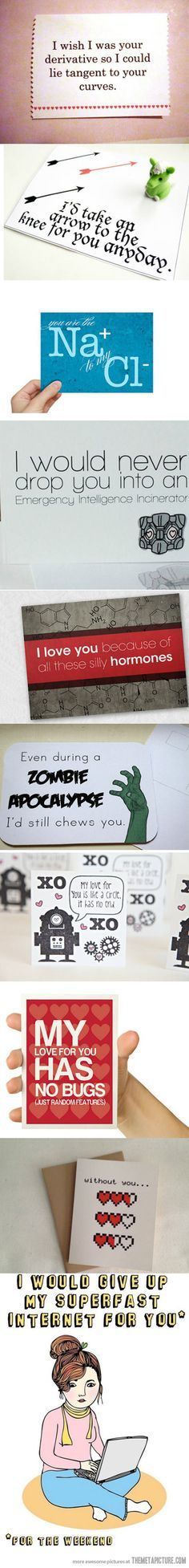 Geeky Valentine's Day Cards- I'm not a fan of Valentine's Day, but these are great :)