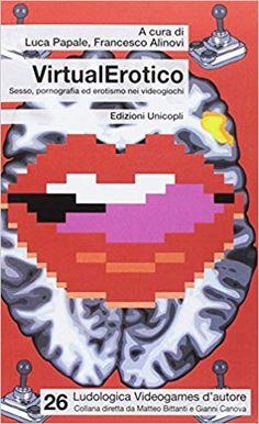Amazon.it: VirtualErotico. Sesso, pornografia ed erotismo nei videogiochi - L. Papale, F. Alinovi - Libri Divergent, Amazon, Books, Amazons, Libros, Riding Habit, Amazon River, Book, Book Illustrations