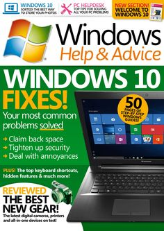 #WindowsHelp&Advice 114. Windows 10 fixes: All the solutions you need to eliminate any Windows 10 teething problems.