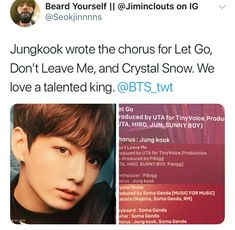 Jungkook talent writing the chorus of Crystal Snow, Don't Leave Me and Let Go