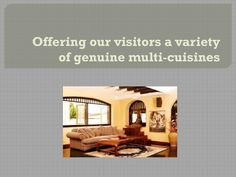 Offering our visitors a variety of genuine multi cuisines  Cheap accommodation in Pune offer valuable solutions and a distinctive encounter, which fit the flavor and interests of even the most critical visitors. You will look for the real flavor of Native Indian Hospitality that is full of pleasant customs and helpful approach.
