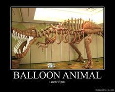Balloon Animal - Demotivational Poster