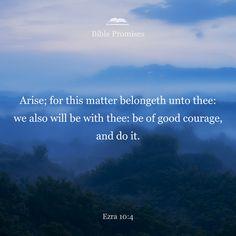 Ezra 10:4 | Bible Promises