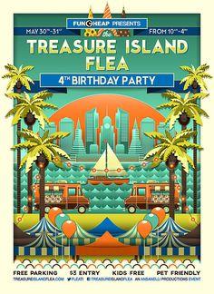 Bay Area Events, Love Posters, Treasure Island, 4th Birthday Parties, Food Truck, San Francisco, Marketing, 30th, Kids
