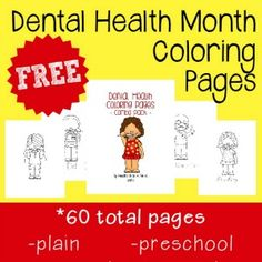 February is Children's Dental Health Month! Get started with some Fun and FREE Coloring Pages!! Includes 60 pages for Preschool to 5th grade!!