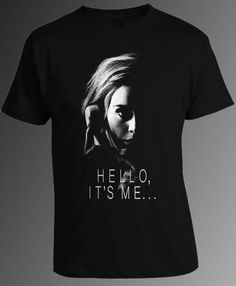 Adele T-Shirt Adele Hello It's Me T-Shirt Adele Singer T-Shirt Men and Women #Unbranded