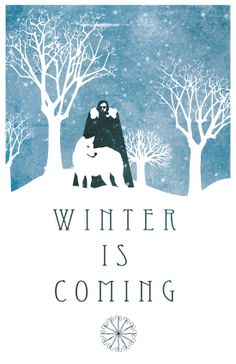 Winter Is Coming, Game of Thrones Art by Jason Nichols.