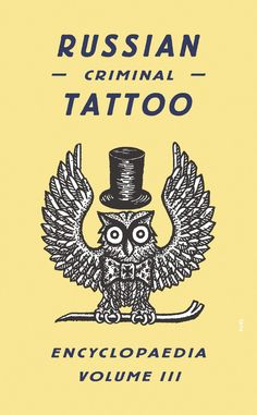 This volume, the last in the trilogy, includes an introduction by historian Alexander Sidorov exploring the origins of the Russian criminal tattoo and their various meanings today http://www.amazon.com/Russian-Criminal-Tattoo-Encyclopaedia-Volume/dp/0955006198/ref=sr_1_143?m=A3030B7KEKNTF7&s=merchant-items&ie=UTF8&qid=1394483556&sr=1-143&keywords=art