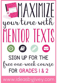 Sign up for the free one week mentor text course by Ideas by Jivey for grades 1-2! #mentortexts #teacher