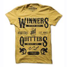 Los ganadores nunca se rinden y los que se rinden nunca ganan.