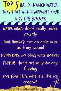 Top 5 Badly Named Water Toys That Will Disappoint Your Kids This Summer - by @HollowTreeVentures