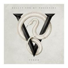 "L'album dei #BulletForMyValentine intitolato ""Venom""."