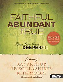 Faithful, Abundant, True - Bible Study Book.  Publication Date  2010-05-03 Publisher  LifeWay Christian Resources