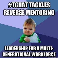 #Tchat TONIGHT 9/26 4pmPT - Leadership in a multi-generational workforce. Join HR, learning & leadership pros on Twitter. Event preview & Qs http://www.talentculture.com/career/tchat-preview-reverse-mentoring/