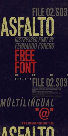 Free Font Of The Day : Asfalto