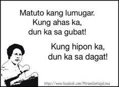 25 Ideas Funny Jokes Tagalog 2018 What's April exactly why is it a joke, Tagalog Quotes Patama, Tagalog Quotes Hugot Funny, Hugot Quotes, Filipino Quotes, Pinoy Quotes, Tagalog Love Quotes, Memes Pinoy, Funny Picture Jokes, Funny Jokes To Tell