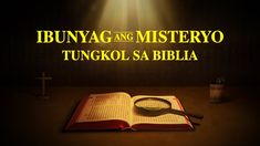 "Tagalog Full Gospel Movie ""Ibunyag ang Misteryo Tungkol sa Biblia"" | How... Christian Videos, Christian Movies, Praise Songs, Worship Songs, Tagalog, Movies 2019, Movie Trailers, Musicals, Films"