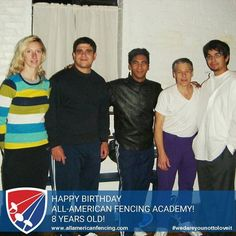 Happy Birthday All-American Fencing Academy!  8 years old today! Although we've been teaching in Fayetteville since 2003 we began as an LLC and in our current location in 2008.  Here is a picture in 2008 with some of our coaches in 2008!  Aleksandra Socha 2003 World Fencing Championships bronze medalist and Polish Olympic team member in 2004 2008 and 2012.  Jesus Sierra former Cuban member of the Cuban national team.  Gerhard Guevarra and John Page  Paul Hovey started fencing as an…