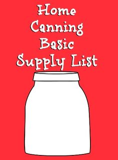 Home Canning Basic Supply List