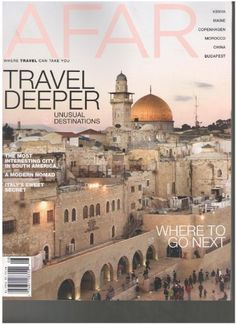 Afar Magazine (Travel Deeper 9 unusual destinations « Library User Group