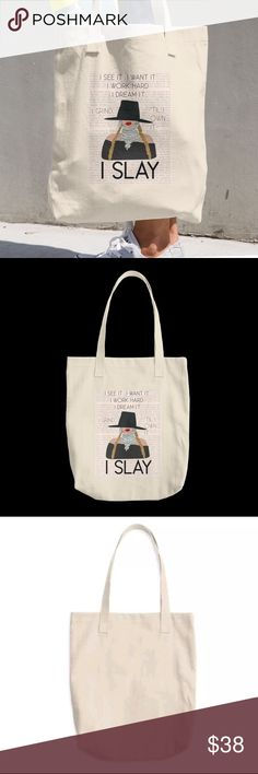 """BEYONCÉ I SLAY TOTE ✨ * NWT*♥️♥️♥️ Beyoncé I Slay ✨ Bull Denim COTTON TOTE Classic , all-purpose natural Cotton tote. ***CARRY YOUR GROCERIES                     OR  TEXTBOOKS WITH SASS ****  100% Bull Denim woven cotton construction  Dimensions: 14 3/8"""" x 14"""" ( 36.5cm x 35.6cm) Dual Handles  Natural colored tote with non image backing.  NEW AND NEVER USED ⭐️⭐️⭐️⭐️⭐️THIS IS A CUSTOM ITEM AND TAKES 7-10 Days for delivery !  THINK VINTAGE ONLINE Bags Totes"""