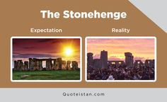 Expectation Vs Reality: The Stonehenge Expectation Reality, Stonehenge, Quote Of The Day, Places To Visit, Funny Pictures, Life Quotes, Inspirational Quotes, Memes, Expectation Vs Reality