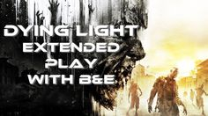 Dying Light Let's Play: Adventures in Gaming with B&E episode 02.   A 7 year old kid plays video games with his 29 year old uncle. They have fun and so will you! A Youtube channel has been what this kid has wanted to do for several years now and it's finally coming true! Please like, share, and subscribe! Leave comments and we'll reply!  We are Gamers 4 Life.