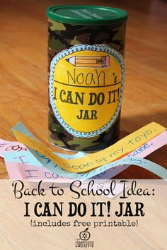 back to school idea- I Can Do It Jar- includes free printable label from theclassroomcreative.com